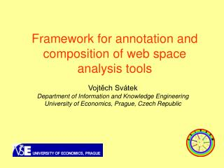 Framework for annotation and composition of web space analysis tools