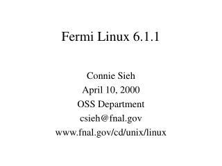 Fermi Linux 6.1.1
