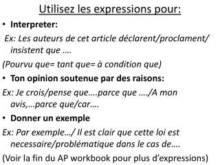 Utilisez  les expressions pour: