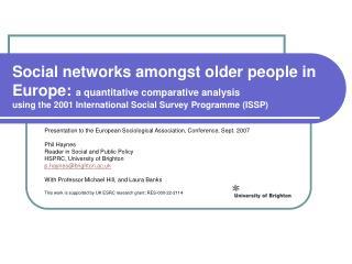 Presentation to the European Sociological Association, Conference, Sept. 2007 Phil Haynes