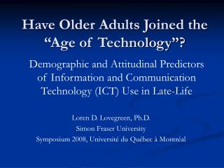 "Have Older Adults Joined the ""Age of Technology""?"
