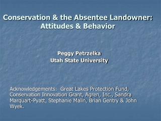 Conservation & the Absentee Landowner:  Attitudes & Behavior