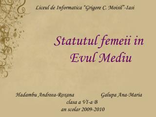Statutul femeii in       Evul Mediu