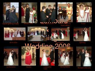 The Lombard    Jennings  Wedding 2006