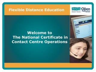 Welcome to  The National Certificate in Contact Centre Operations