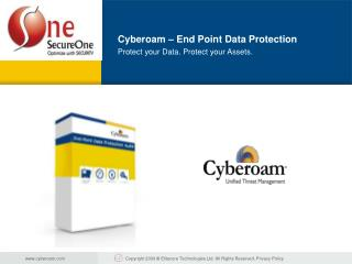 Cyberoam – End Point Data Protection Protect your Data. Protect your Assets.