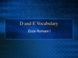 D and E Vocabulary