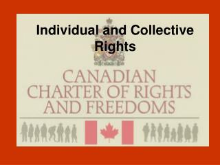 Individual and Collective Rights