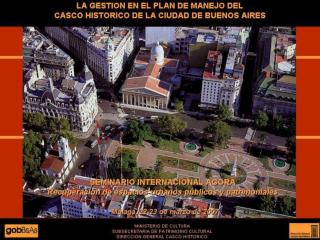 Presentaci%F3n Gesti%F3n casco hist%F3rico ciudad de Buenos Aires (Argentina)