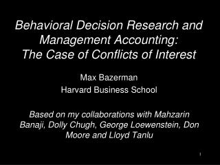 Behavioral Decision Research and Management Accounting:  The Case of Conflicts of Interest