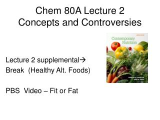 Chem 80A Lecture 2 Concepts and Controversies