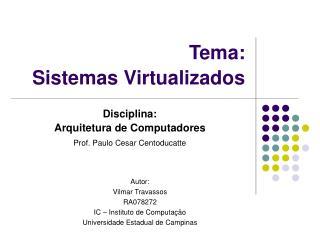 Tema: Sistemas Virtualizados