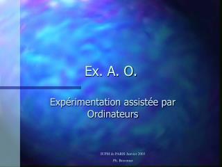 Ex. A. O.