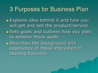3 Purposes for Business Plan