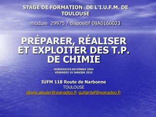 STAGE DE FORMATION DE L'I.U.F.M. DE TOULOUSE module  29975 / dispositif 09A0160023