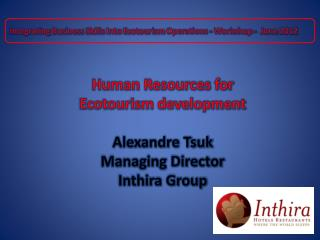 Integrating Business Skills Into Ecotourism Operations - Workshop -  June 2012