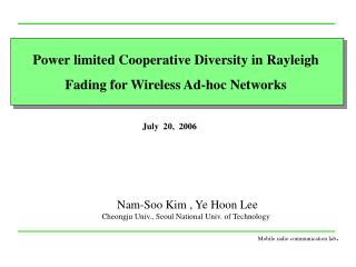 Power limited Cooperative Diversity in Rayleigh Fading for Wireless Ad-hoc Networks