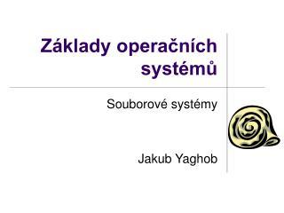 Základy operačních systémů