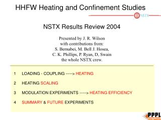 HHFW Heating and Confinement Studies