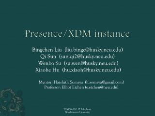 Presence/XDM instance