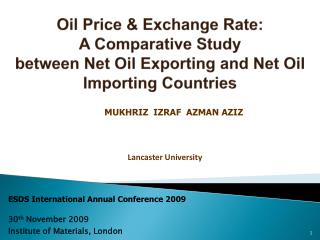Oil Price & Exchange Rate:  A Comparative Study