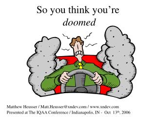 So you think you're doomed