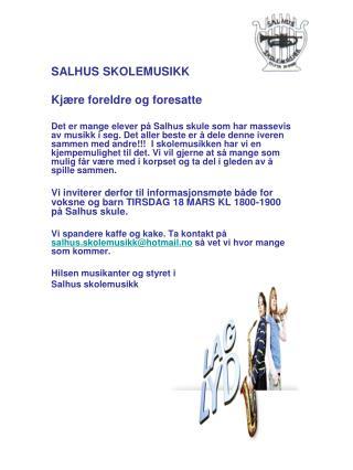 SALHUS SKOLEMUSIKK Kjære foreldre og foresatte