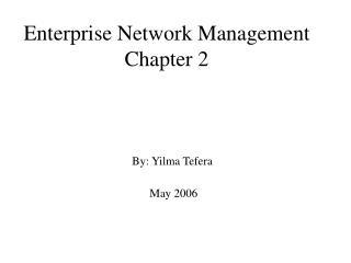 Enterprise Network Management Chapter 2