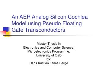 An AER Analog Silicon Cochlea Model using Pseudo Floating Gate Transconductors