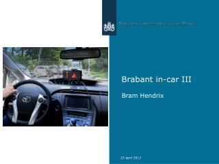 Brabant in-car III