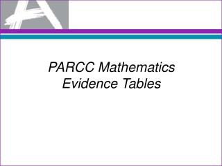 PARCC Mathematics Evidence Tables