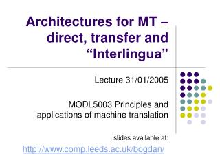 """Architectures for MT – direct, transfer and """"Interlingua"""""""