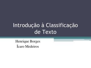 Introdução à Classificação de Texto