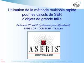 Utilisation de la méthode multipôle rapide pour les calculs de SER d'objets de grande taille