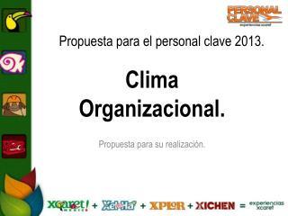 Propuesta para el personal clave 2013.