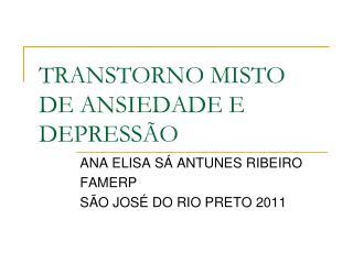 TRANSTORNO MISTO DE ANSIEDADE E DEPRESS�O