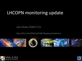 LHCOPN monitoring update