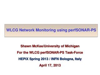 WLCG Network Monitoring using  perfSONAR -PS