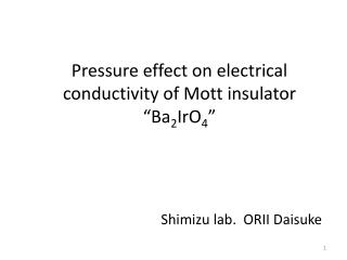 "Pressure effect on electrical conductivity of Mott insulator ""Ba 2 IrO 4 """