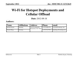 Wi-Fi for Hotspot Deployments and Cellular Offload