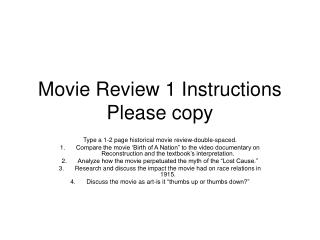 Movie Review 1 Instructions Please copy