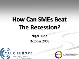 How Can SMEs Beat The Recession?