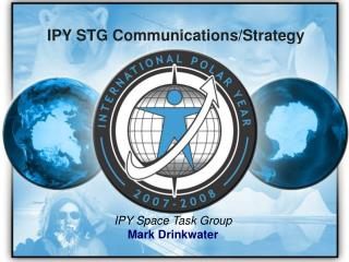 IPY STG Communications/Strategy