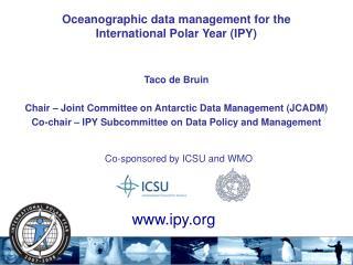 Co-sponsored by ICSU and WMO