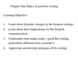 Chapter One	 Rules of good biz writing