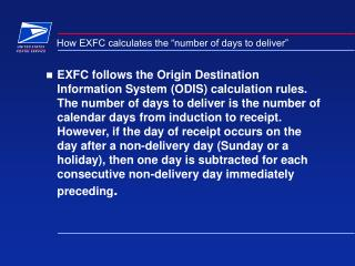 """How EXFC calculates the """"number of days to deliver"""""""