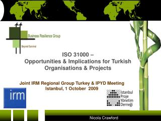 ISO 31000 –  Opportunities & Implications for Turkish Organisations & Projects