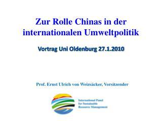 Zur Rolle Chinas in der internationalen Umweltpolitik Vortrag Uni Oldenburg 27.1.2010