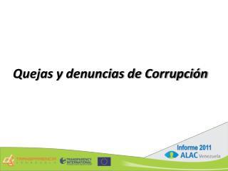 Quejas y denuncias de Corrupción