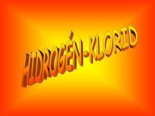 HIDROG�N-KLORID